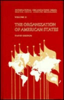 The Organization of American States (Hardback)