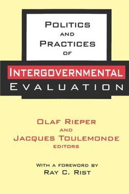 Politics and Practices of Intergovernmental Evaluation - Comparative Policy Evaluation (Hardback)