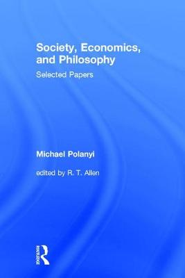 Society, Economics, and Philosophy: Selected Papers (Hardback)
