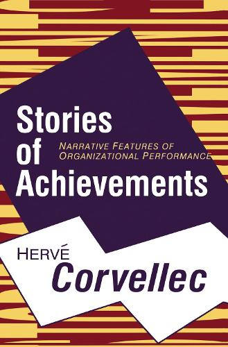 Stories of Achievements: Narrative Features of Organizational Performance (Hardback)
