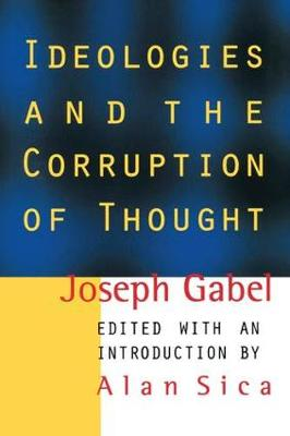Ideologies and the Corruption of Thought (Hardback)
