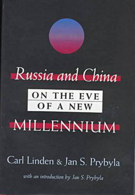 Russia and China on the Eve of a New Millennium (Hardback)