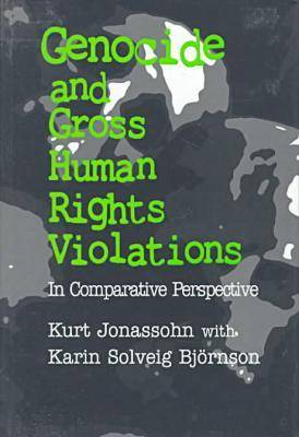 Genocide and Gross Human Rights Violations (Hardback)
