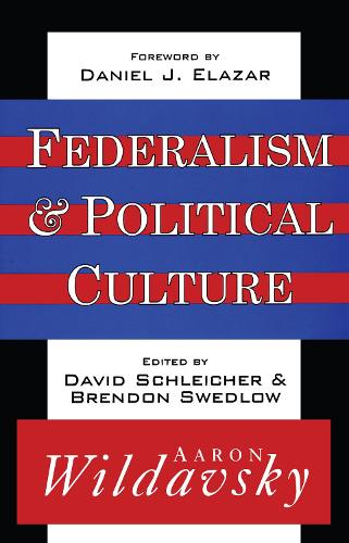 Federalism and Political Culture (Hardback)