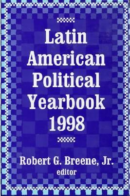 Latin American Political Yearbook: 1998 (Hardback)