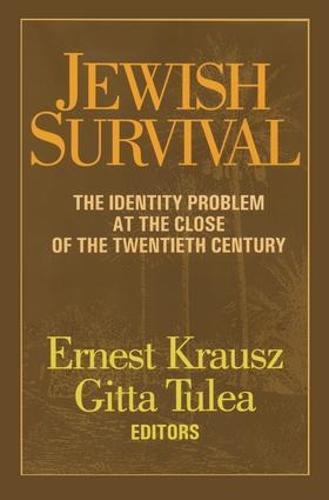 Jewish Survival: The Identity Problem at the Close of the 20th Century (Hardback)