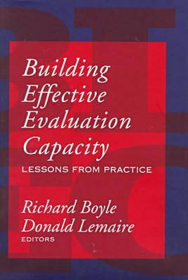 Building Effective Evaluation Capacity: Lessons from Practice - Comparative Policy Evaluation (Hardback)