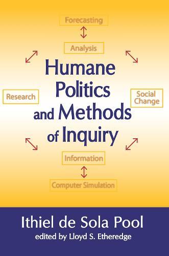 Humane Politics and Methods of Inquiry (Hardback)