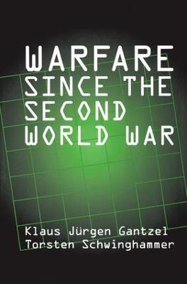 Warfare Since the Second World War (Hardback)