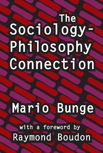 The Sociology-philosophy Connection (Hardback)