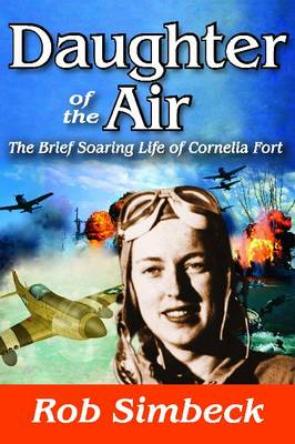 Daughter of the Air: The Short Soaring Life of Cornelia Fort - Transaction large print (Hardback)
