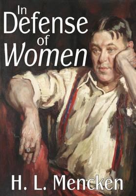 In Defense of Women - Transaction Large Print S. (Hardback)