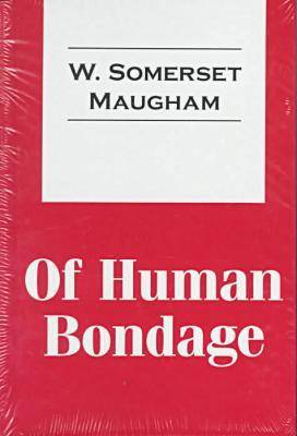 Of Human Bondage - Transaction Large Print S. (Hardback)