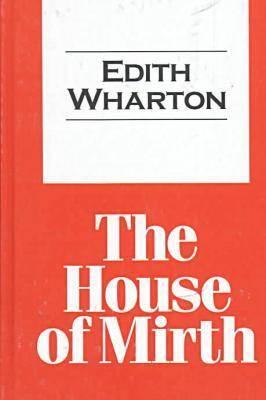 The House of Mirth - Transaction Large Print S. (Hardback)