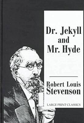Doctor Jekyll and Mr.Hyde - Transaction Large Print S. (Hardback)