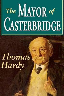 The Mayor of Casterbridge - Transaction Large Print S. (Hardback)