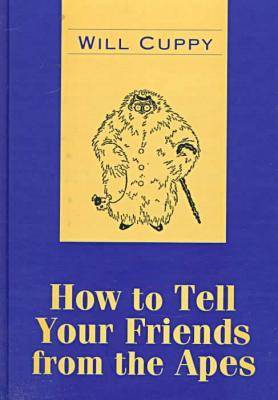 How to Tell Your Friends from the Apes - Transaction Large Print S. (Hardback)
