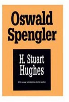 Oswald Spengler: A Critical Estimate (Paperback)