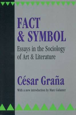 Fact and Symbol: Essays in the Sociology of Art and Literature (Paperback)