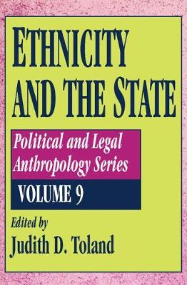 Ethnicity and the State - Political & Legal Anthropology Series (Paperback)