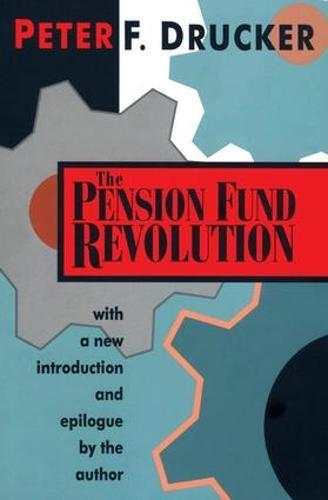 The Pension Fund Revolution (Paperback)