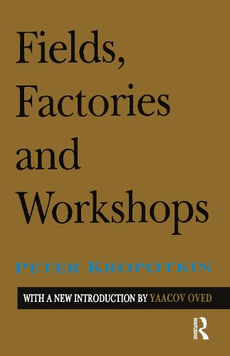 Fields, Factories, and Workshops (Paperback)