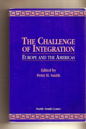 The Challenge of Integration: Europe and the Americas (Paperback)