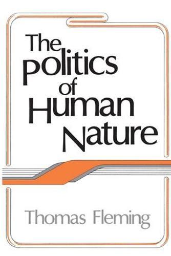 The Politics of Human Nature (Paperback)