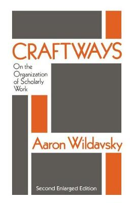 Craftways: On the Organization of Scholarly Work (Paperback)