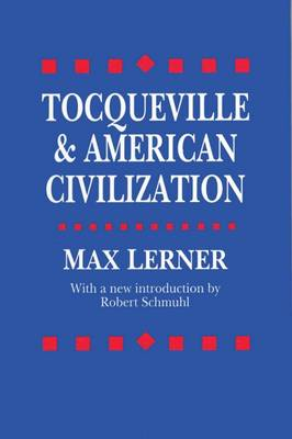 Tocqueville and American Civilization (Paperback)