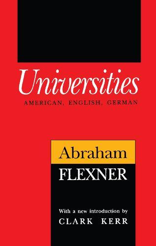 Universities: American, English, German - Foundations of Higher Education (Paperback)