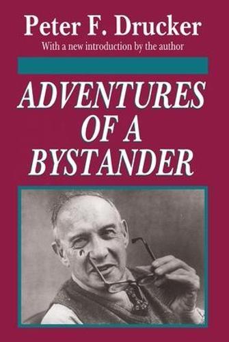 Adventures of a Bystander (Paperback)