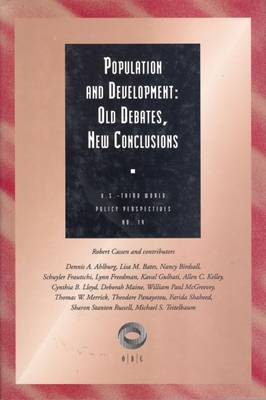 Population and Development: Old Debates, New Conclusions - U.S.Third World Policy Perspectives Series (Paperback)