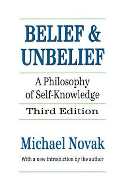 Belief and Unbelief: A Philosophy of Self-knowledge (Paperback)