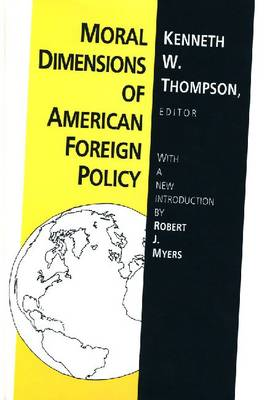 Moral Dimensions of American Foreign Policy (Paperback)