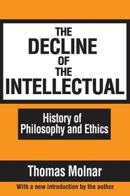 The Decline of the Intellectual (Paperback)