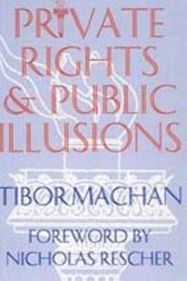 Private Rights and Public Illusions (Paperback)