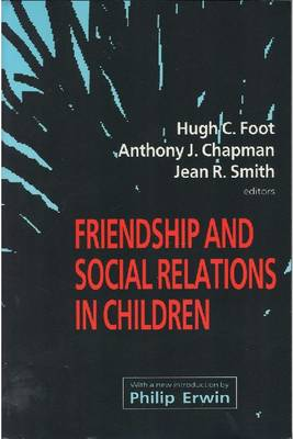 Friendship and Social Relations in Children (Paperback)