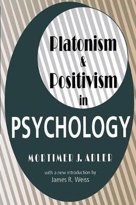 Platonism and Positivism in Psychology (Paperback)