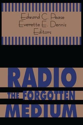 Radio - The Forgotten Medium (Paperback)