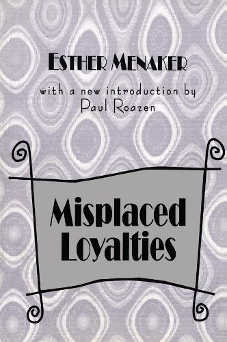 Misplaced Loyalties: History of Ideas (Paperback)