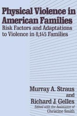 Physical Violence in American Families (Paperback)