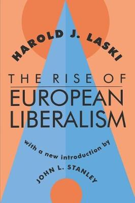 The Rise of European Liberalism (Paperback)
