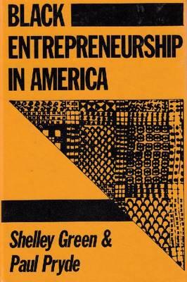 Black Entrepreneurship in America (Paperback)