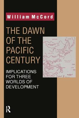 The Dawn of the Pacific Century (Paperback)