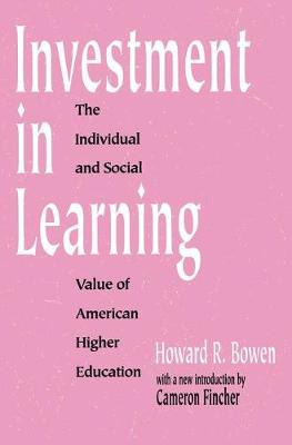 Investment in Learning: The Individual and Social Value of American Higher Education - Foundations of Higher Education (Paperback)