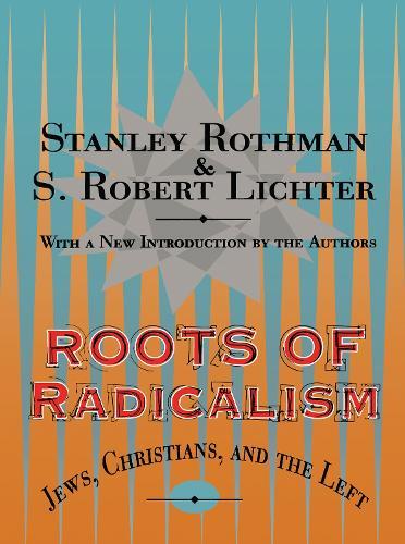 Roots of Radicalism (Paperback)