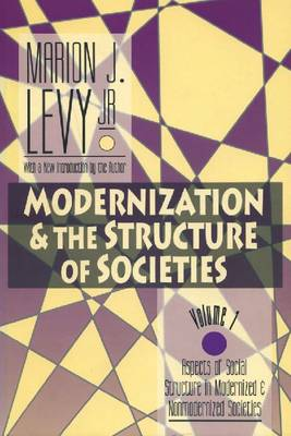 Modernization and the Structure of Societies: Aspects of Social Structure in Modernised and Non-modernised Societies (Paperback)