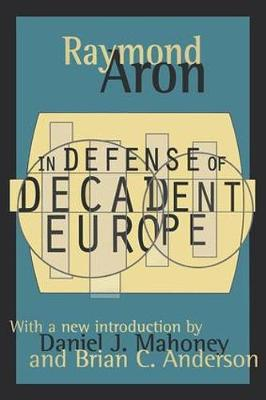 In Defense of Decadent Europe (Paperback)