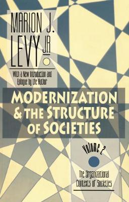 Modernization and the Structure of Societies: The Organisational Contexts of Societies (Paperback)
